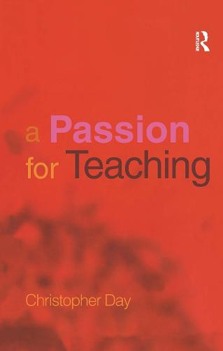 A Passion for Teaching (Hardback)
