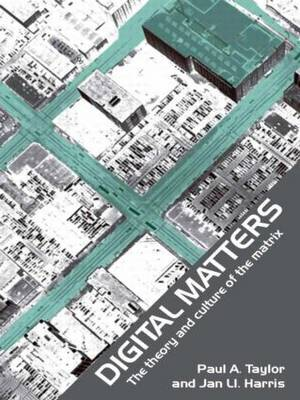 Digital Matters: The Theory and Culture of the Matrix (Paperback)