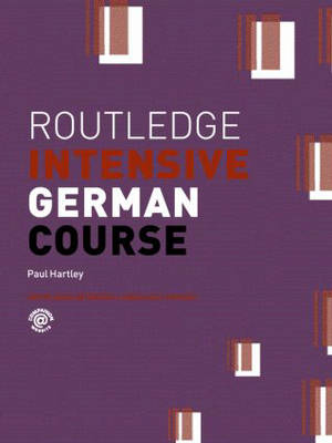 Routledge Intensive German Course - Routledge Intensive Language Courses (Paperback)