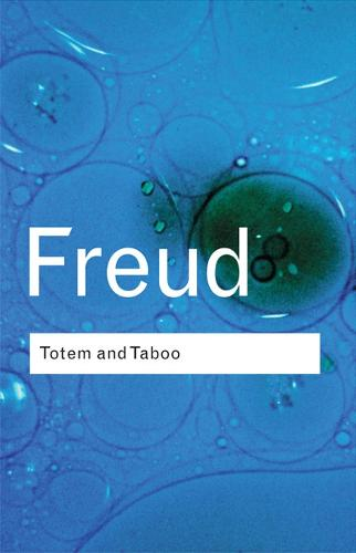 Totem and Taboo - Routledge Classics (Paperback)