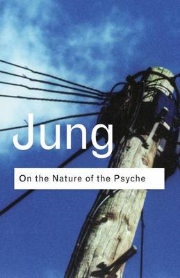 On the Nature of the Psyche - Routledge Classics (Paperback)