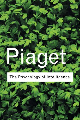 The Psychology of Intelligence - Routledge Classics (Paperback)