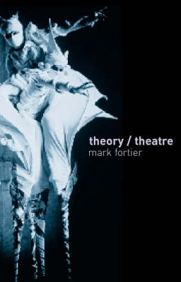 Theory/Theatre: An Introduction (Paperback)