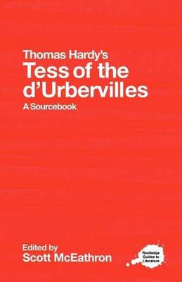 """Thomas Hardy's """"Tess of the d' Urbervilles"""": A Routledge Study Guide and Sourcebook - Routledge Guides to Literature (Paperback)"""
