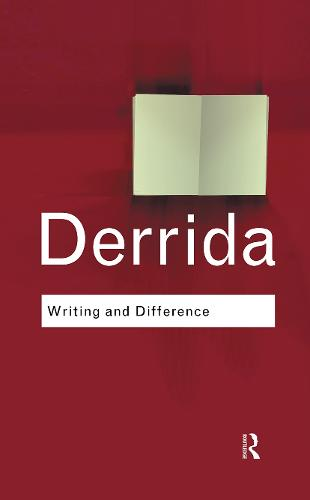 Writing and Difference - Routledge Classics (Hardback)