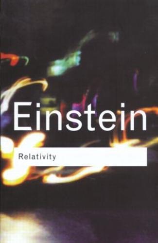 Relativity - Routledge Classics (Hardback)