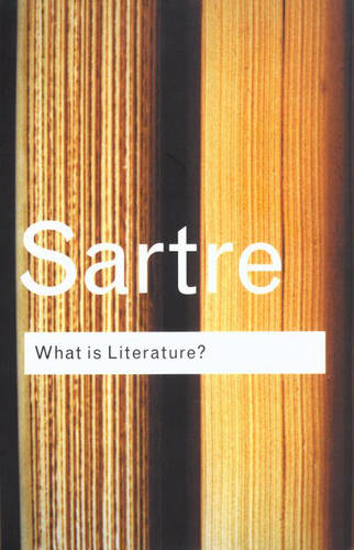 What is Literature? - Routledge Classics (Hardback)