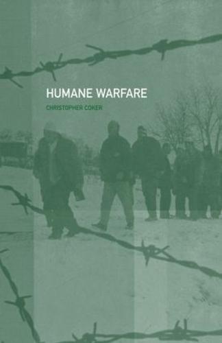 Humane Warfare (Hardback)