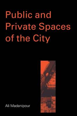 Public and Private Spaces of the City (Paperback)