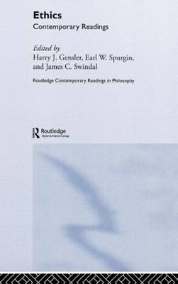 Ethics: Contemporary Readings - Routledge Contemporary Readings in Philosophy (Hardback)