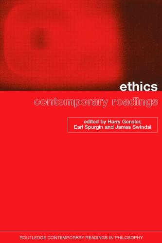 Ethics: Contemporary Readings - Routledge Contemporary Readings in Philosophy (Paperback)