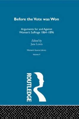 Before the Vote was Won - Women's Source Library (Hardback)
