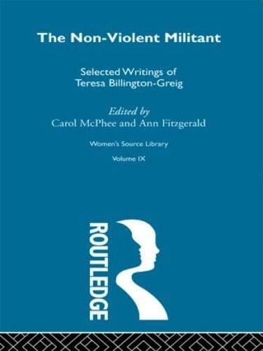 The Non-Violent Militant - Women's Source Library (Hardback)