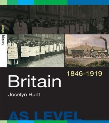 Britain, 1846-1919 - Spotlight History (Paperback)