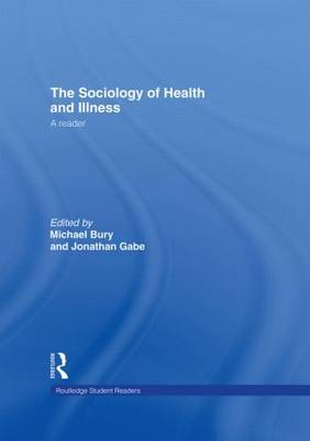 The Sociology of Health and Illness: A Reader - Routledge Student Readers (Hardback)