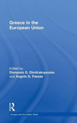 Greece in the European Union - Europe and the Nation State (Hardback)