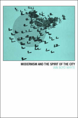 Modernism and the Spirit of the City (Paperback)