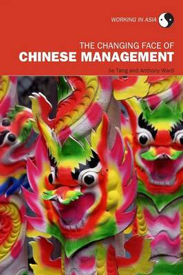 The Changing Face of Chinese Management - Working in Asia (Paperback)