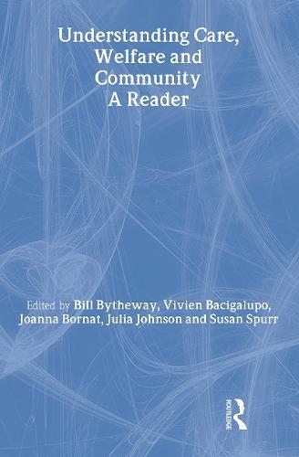 Understanding Care, Welfare and Community: A Reader (Hardback)