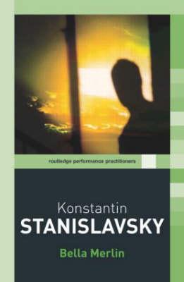 Konstantin Stanislavsky - Routledge Performance Practitioners (Paperback)