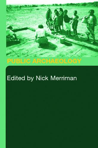 Public Archaeology (Paperback)