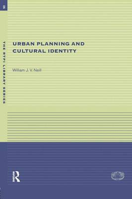Urban Planning and Cultural Identity - RTPI Library Series (Paperback)