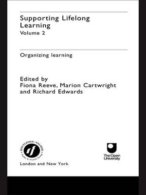 Supporting Lifelong Learning: Organising Learning Volume II (Hardback)