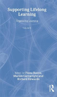 Supporting Lifelong Learning: Volume II: Organising Learning (Paperback)