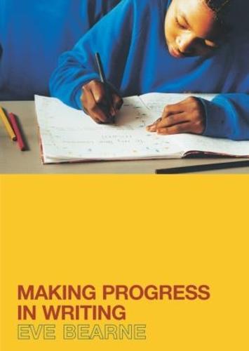 Making Progress in Writing (Paperback)