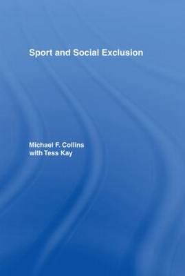 Sport and Social Exclusion (Hardback)