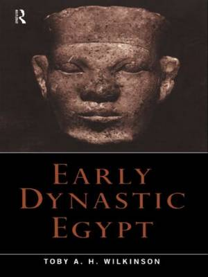 Early Dynastic Egypt (Paperback)