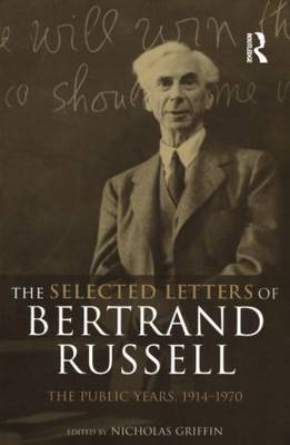 The Selected Letters of Bertrand Russell, Volume 2: The Public Years 1914-1970 (Paperback)