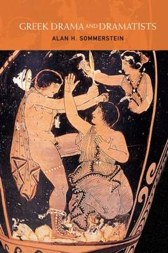 Greek Drama and Dramatists (Hardback)