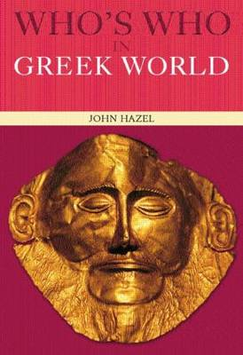 Who's Who in the Greek World (Paperback)