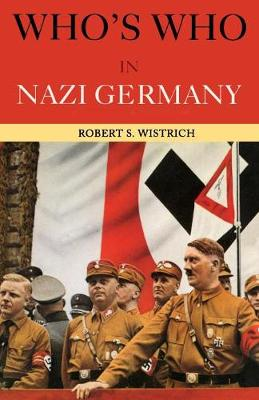 Who's Who in Nazi Germany (Paperback)