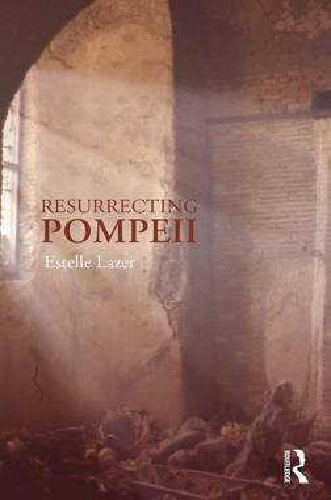 Resurrecting Pompeii (Hardback)
