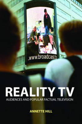 Reality TV: Factual Entertainment and Television Audiences (Paperback)