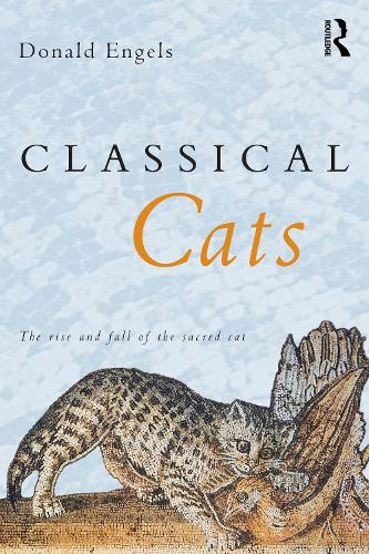 Classical Cats: The Rise and Fall of the Sacred Cat (Paperback)