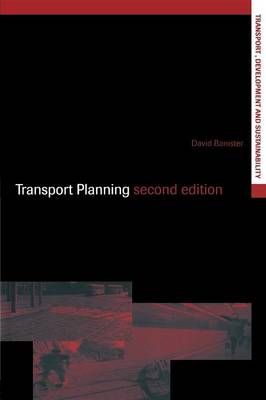 Transport Planning - Transport, Development and Sustainability Series (Paperback)