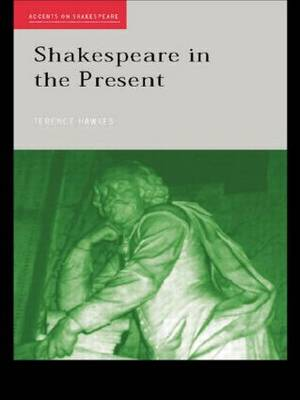 Shakespeare in the Present - Accents on Shakespeare (Paperback)