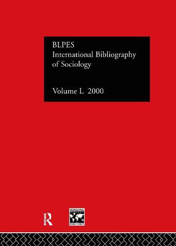 IBSS: Sociology: 2000 Vol.50 (Hardback)