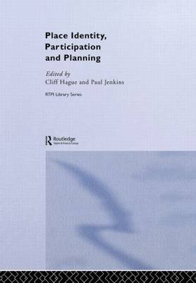 Place Identity, Participation and Planning - RTPI Library Series (Hardback)