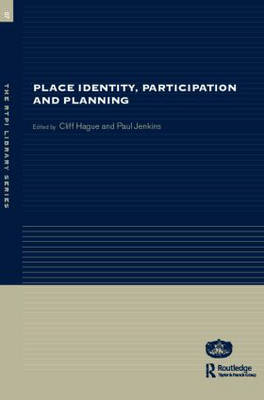 Place Identity, Participation and Planning - RTPI Library Series (Paperback)