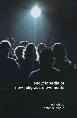 Encyclopedia of New Religious Movements (Hardback)