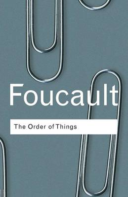 The Order of Things - Routledge Classics (Paperback)