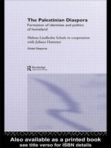 The Palestinian Diaspora - Global Diasporas (Hardback)