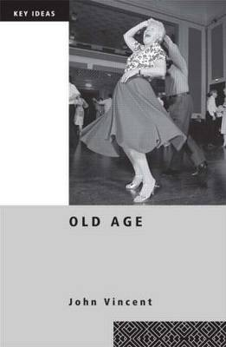 Old Age - Key Ideas (Paperback)