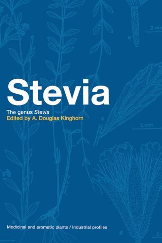 Stevia: The Genus Stevia (Hardback)