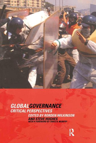 Global Governance: Critical Perspectives (Hardback)