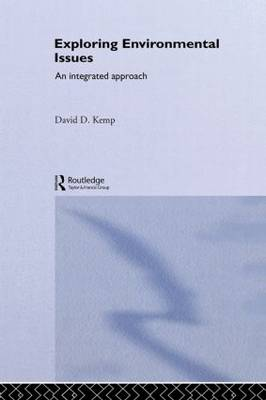Exploring Environmental Issues: An Integrated Approach (Hardback)